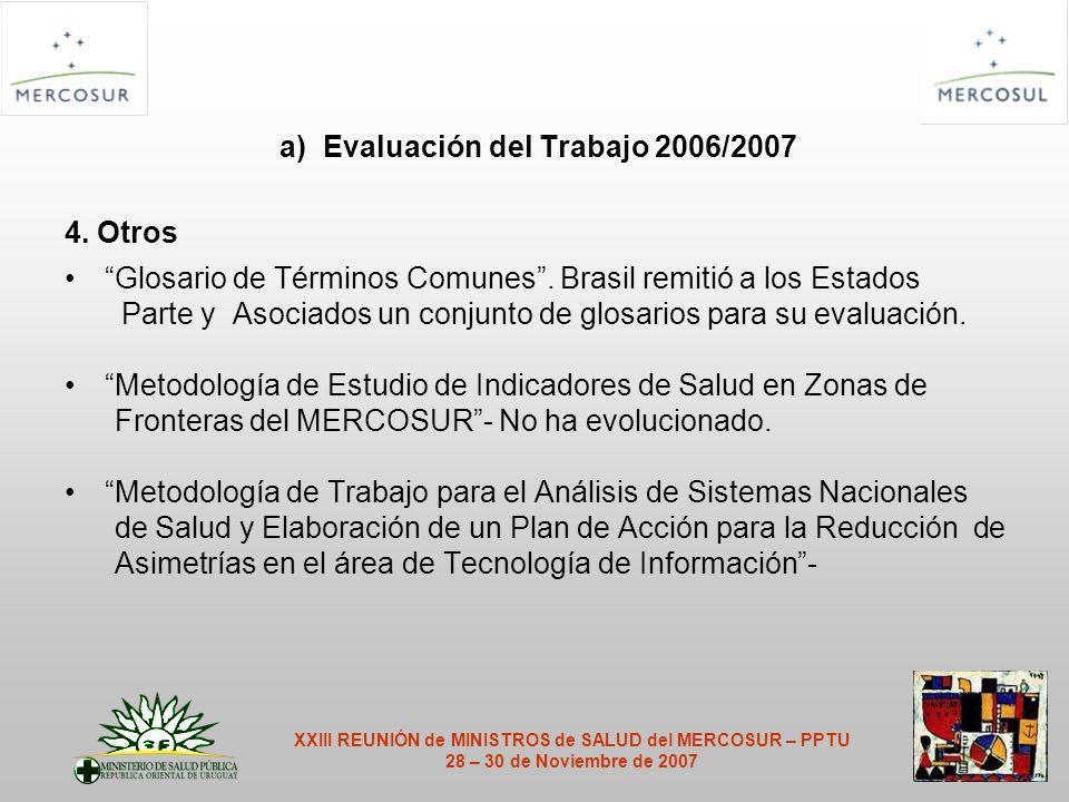 a) Evaluación del Trabajo 2006/2007 4. Otros Glosario de Términos Comunes.
