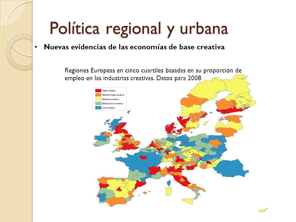 Política regional y urbana Nuevas evidencias de las economías de base creativa Regiones Europeas en cinco cuartiles basadas en su proporción de empleo en las industrias creativas.