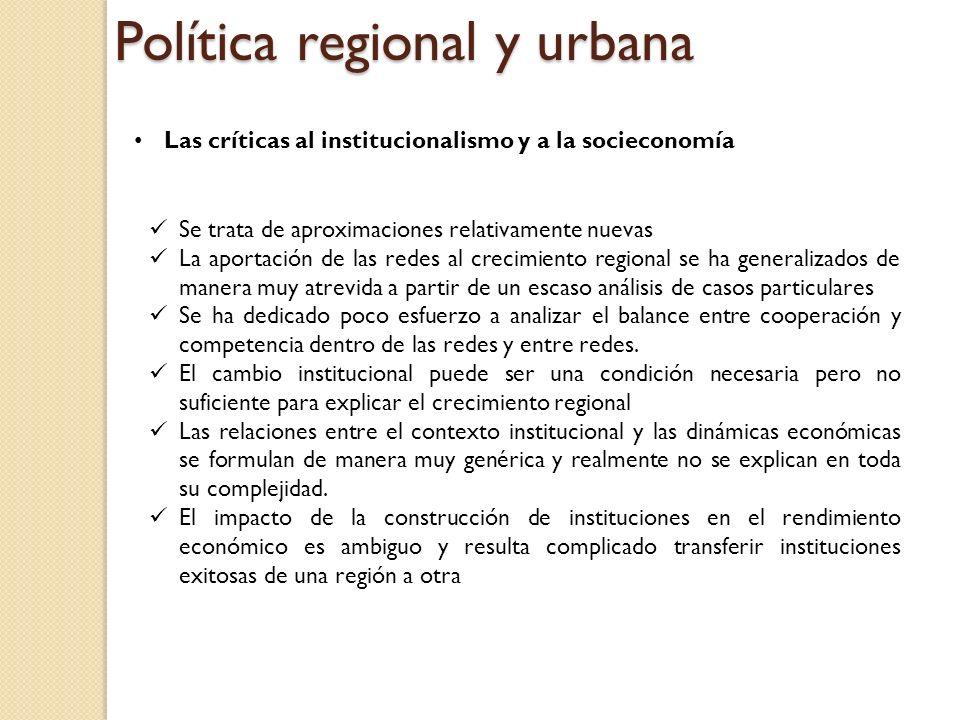Política regional y urbana La innovación el conocimiento y el aprendizaje La innovación, el conocimiento y el aprendizaje se han convertido en ideas esenciales para explicar y comprender el desarrollo local y regional.