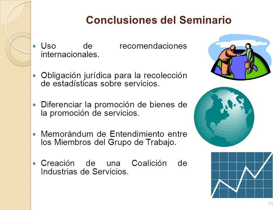 Conclusiones del Seminario Uso de recomendaciones internacionales. Obligación jurídica para la recolección de estadísticas sobre servicios. Diferencia