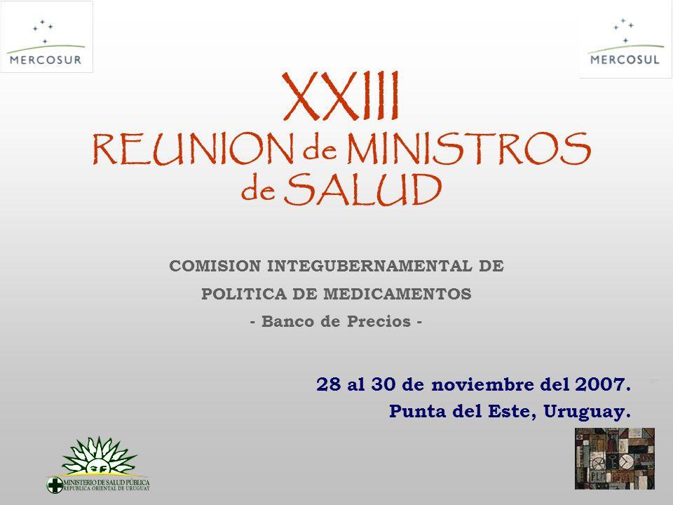 PT XXIII REUNION de MINISTROS de SALUD 28 al 30 de noviembre del 2007.