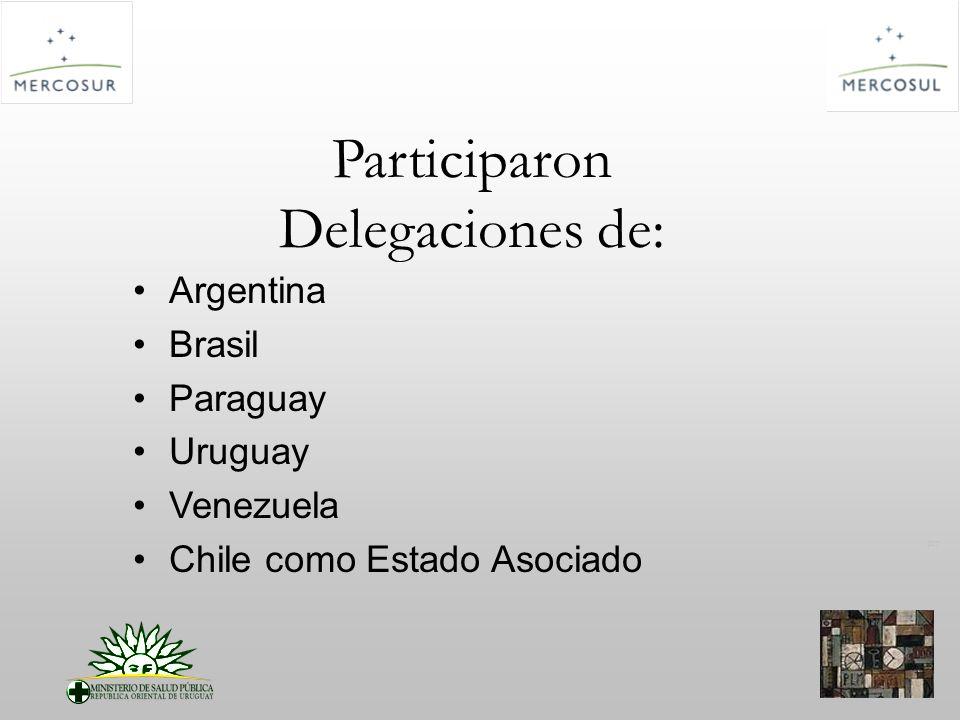 PT Participaron Delegaciones de: Argentina Brasil Paraguay Uruguay Venezuela Chile como Estado Asociado
