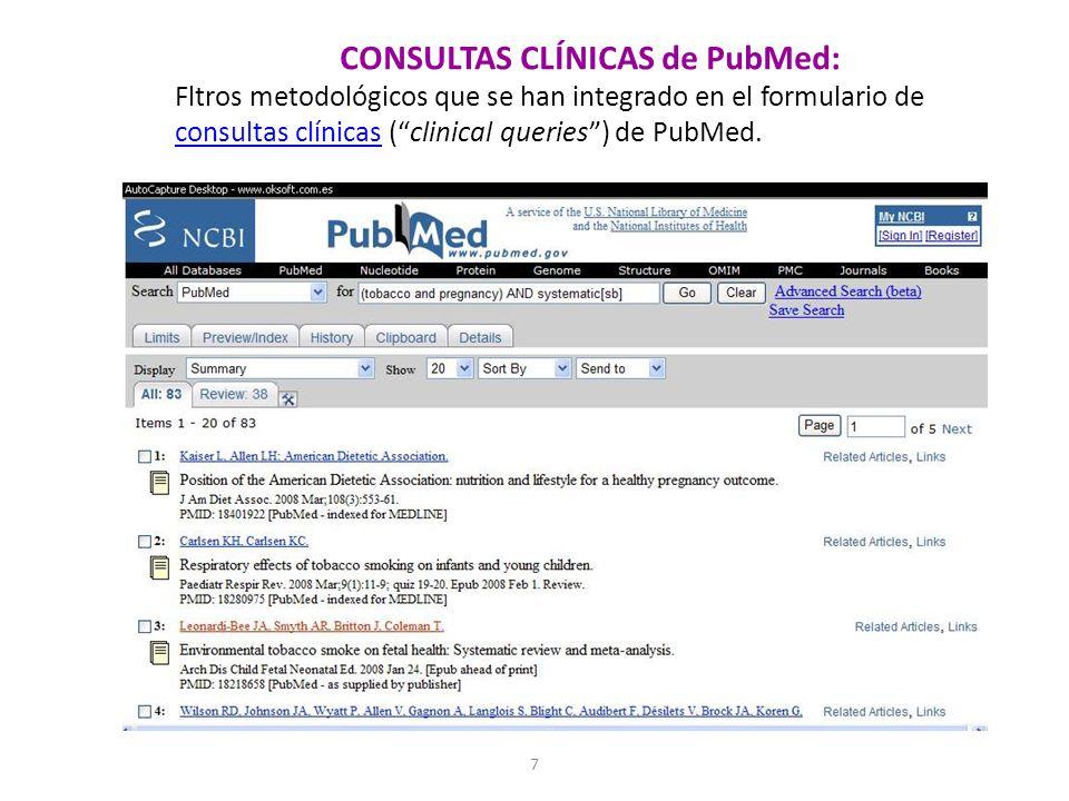 7 CONSULTAS CLÍNICAS de PubMed: Fltros metodológicos que se han integrado en el formulario de consultas clínicas (clinical queries) de PubMed.