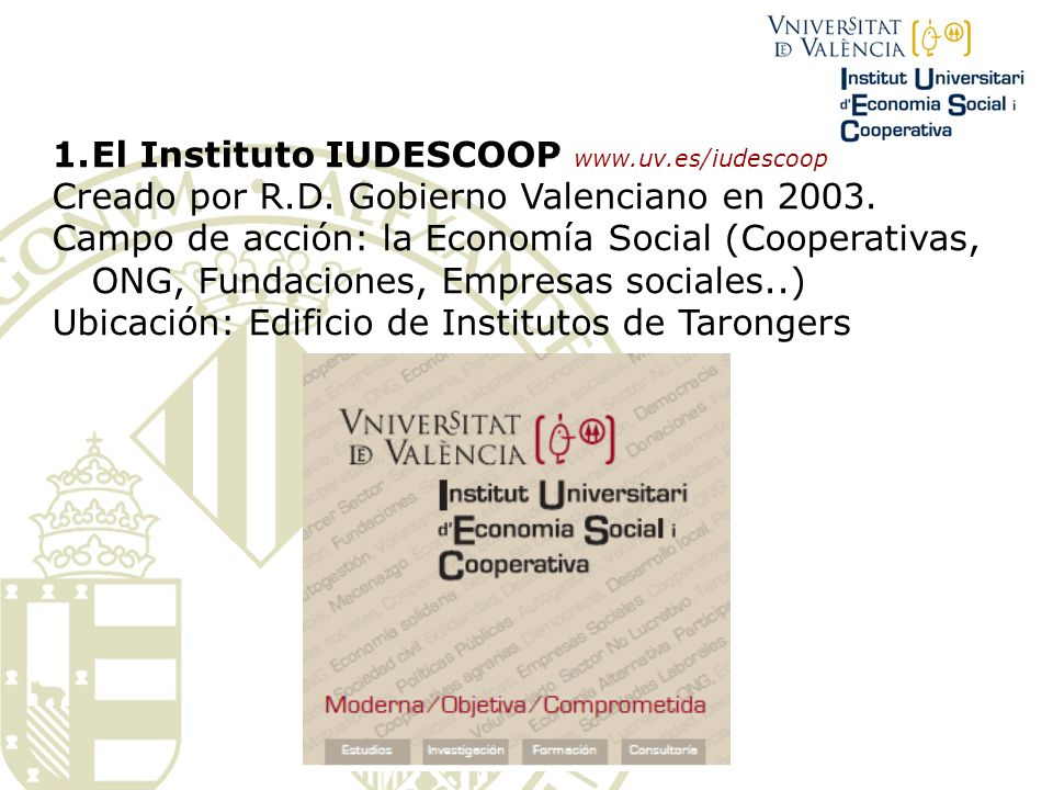 1.El Instituto IUDESCOOP www.uv.es/iudescoop Creado por R.D.