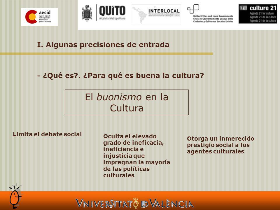 II.Las relaciones entre cultura y desarrollo Cultura sin prejuicios.