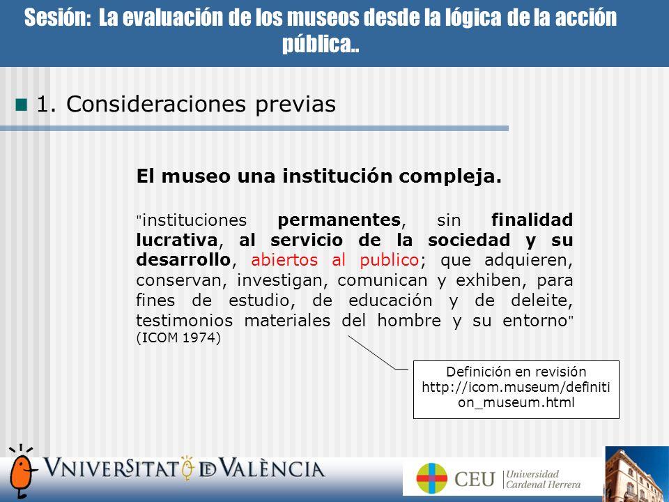4.La evaluación de los museos.