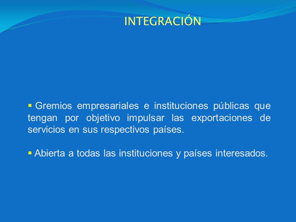Gremios empresariales e instituciones públicas que tengan por objetivo impulsar las exportaciones de servicios en sus respectivos países. Abierta a to