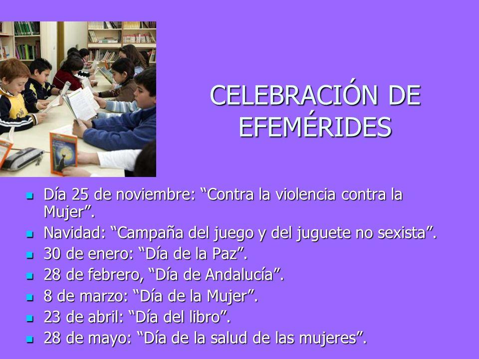 CELEBRACIÓN DE EFEMÉRIDES Día 25 de noviembre: Contra la violencia contra la Mujer. Día 25 de noviembre: Contra la violencia contra la Mujer. Navidad: