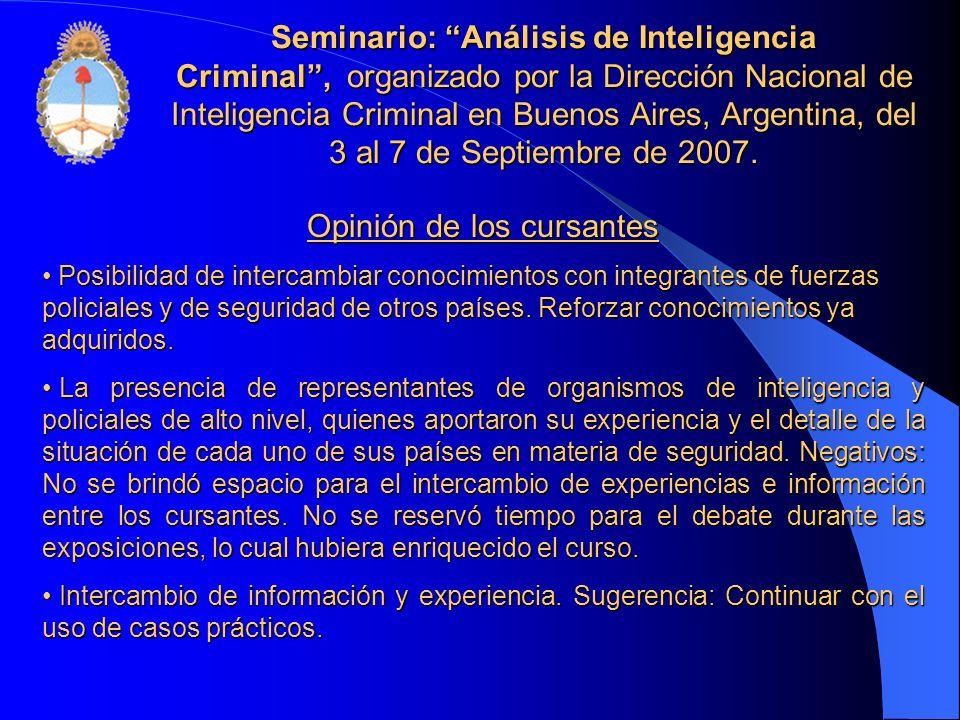 Seminario: Análisis de Inteligencia Criminal, organizado por la Dirección Nacional de Inteligencia Criminal en Buenos Aires, Argentina, del 3 al 7 de