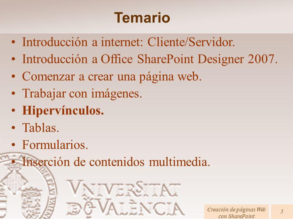 Páginas HTML Creación de páginas Web con SharePoint 6 Hipervínculos Páginas HTML Creación de páginas Web con SharePoint 6 Un hiperenlace (también llamado enlace, vínculo, o hipervínculo) es un elemento de un documento electrónico que hace referencia a otro recurso, por ejemplo, otro documento o un punto específico del mismo o de otro documento.