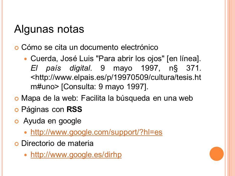 Algunas notas Cómo se cita un documento electrónico Cuerda, José Luis