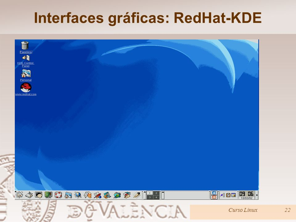 Interfaces gráficas: RedHat-KDE Curso Linux22