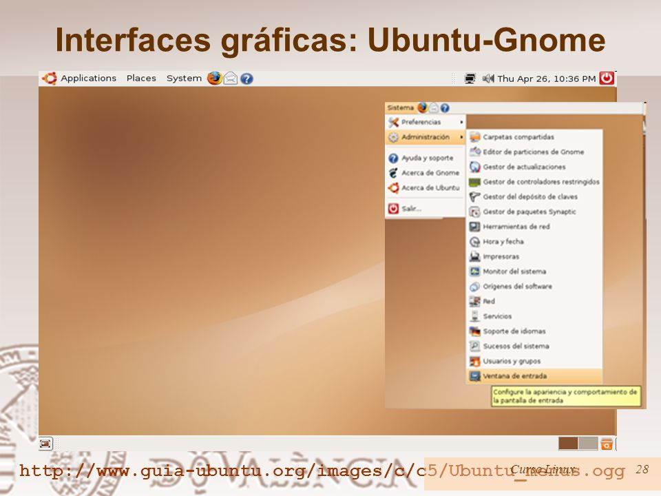 Interfaces gráficas: Ubuntu-Gnome   Curso Linux28