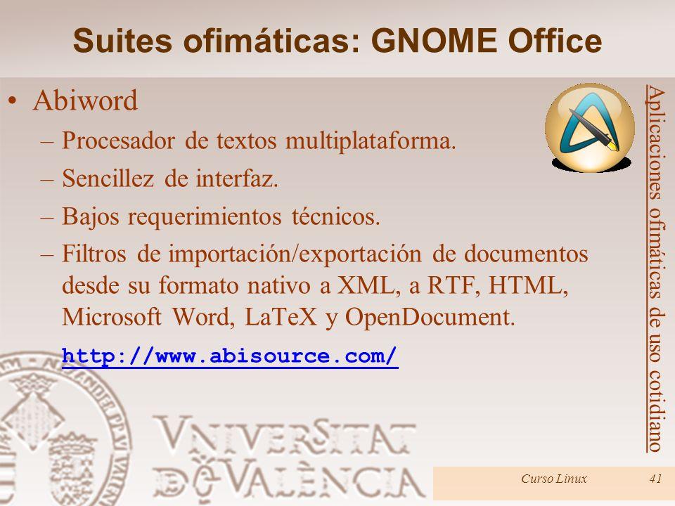 Curso Linux41 Abiword –Procesador de textos multiplataforma. –Sencillez de interfaz. –Bajos requerimientos técnicos. –Filtros de importación/exportaci