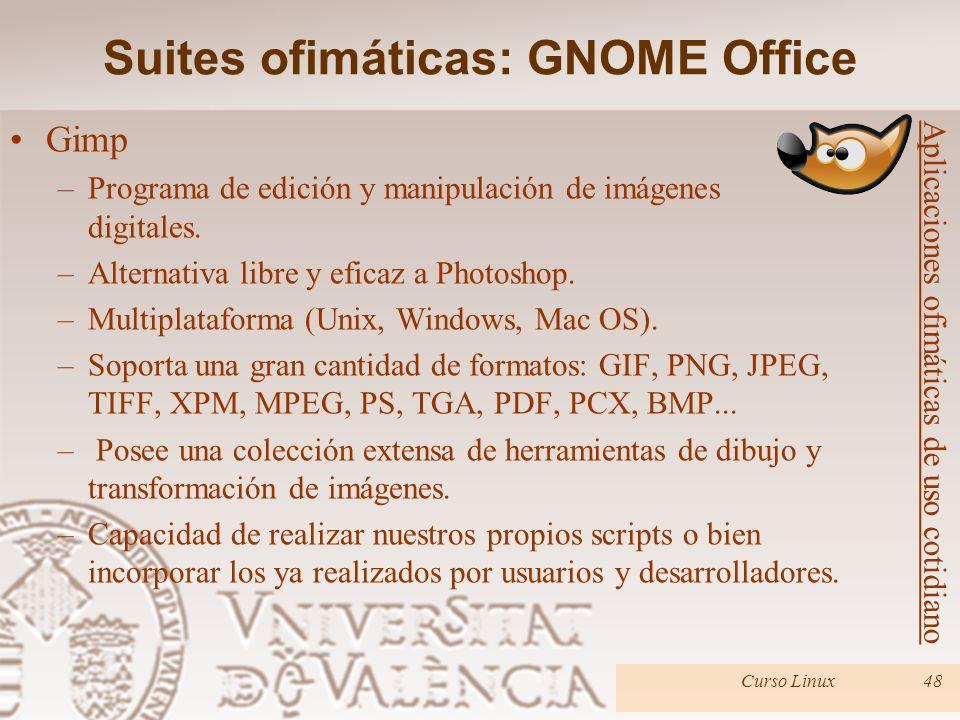 Curso Linux48 Gimp –Programa de edición y manipulación de imágenes digitales. –Alternativa libre y eficaz a Photoshop. –Multiplataforma (Unix, Windows
