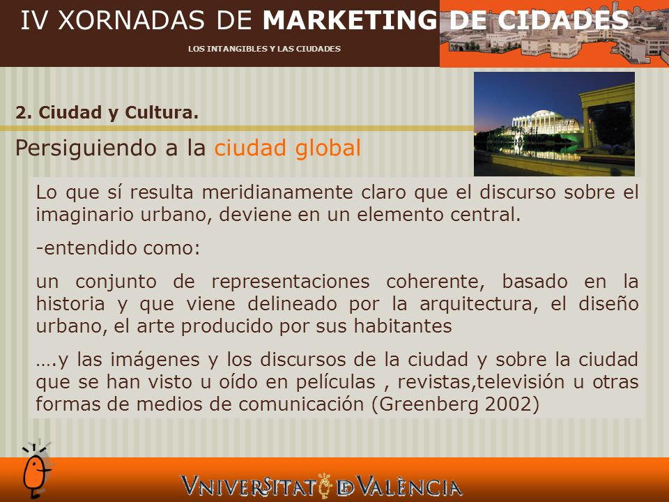 IV XORNADAS DE MARKETING DE CIDADES LOS INTANGIBLES Y LAS CIUDADES 4.