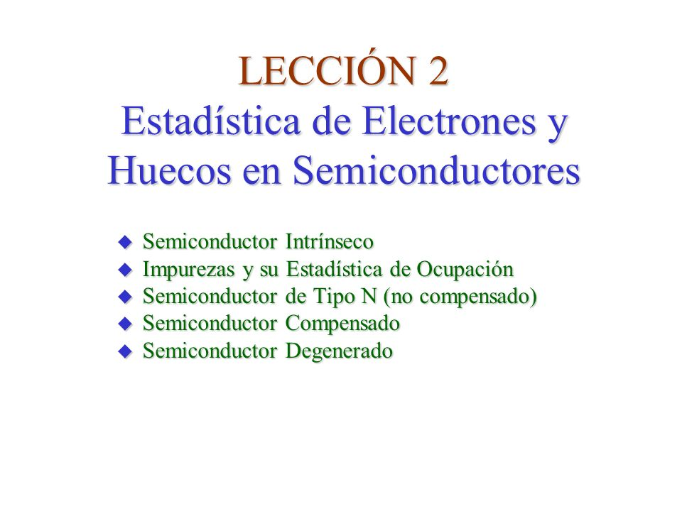 n i (cm -3 ) Semiconductor Intrínseco