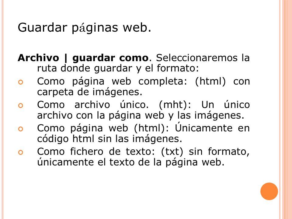 Guardar p á ginas web.Archivo | guardar como.