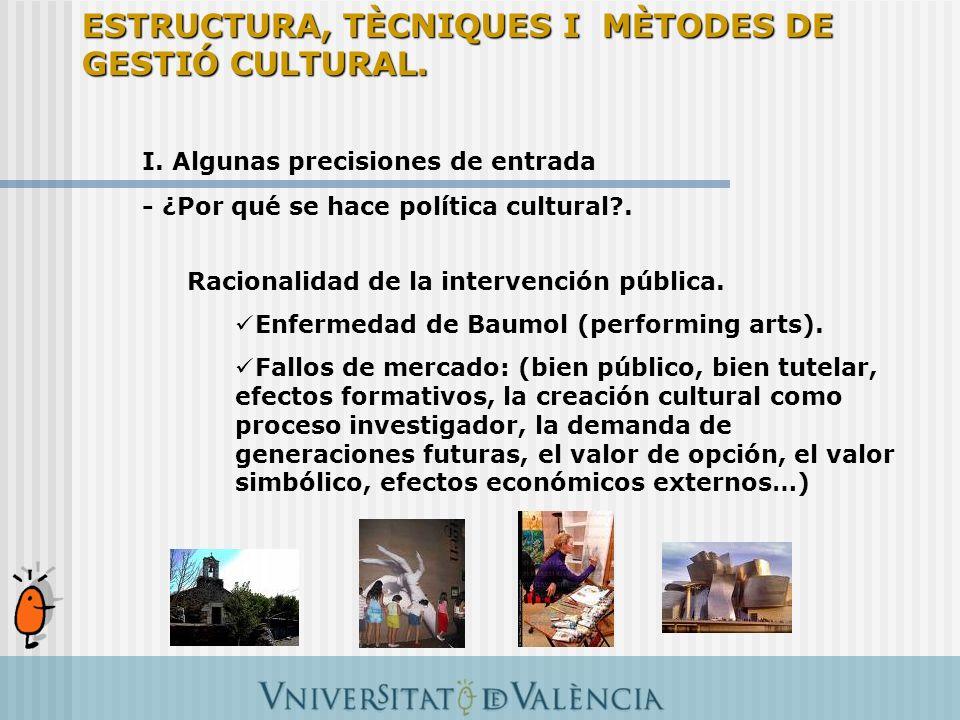 III.El marco de acción de la política cultural (taller): La lógica de la acción pública 3.