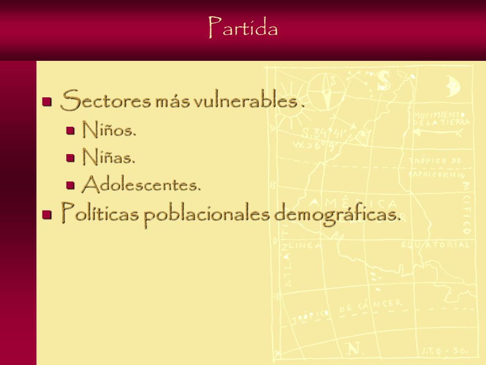 Partida Sectores más vulnerables. Sectores más vulnerables.