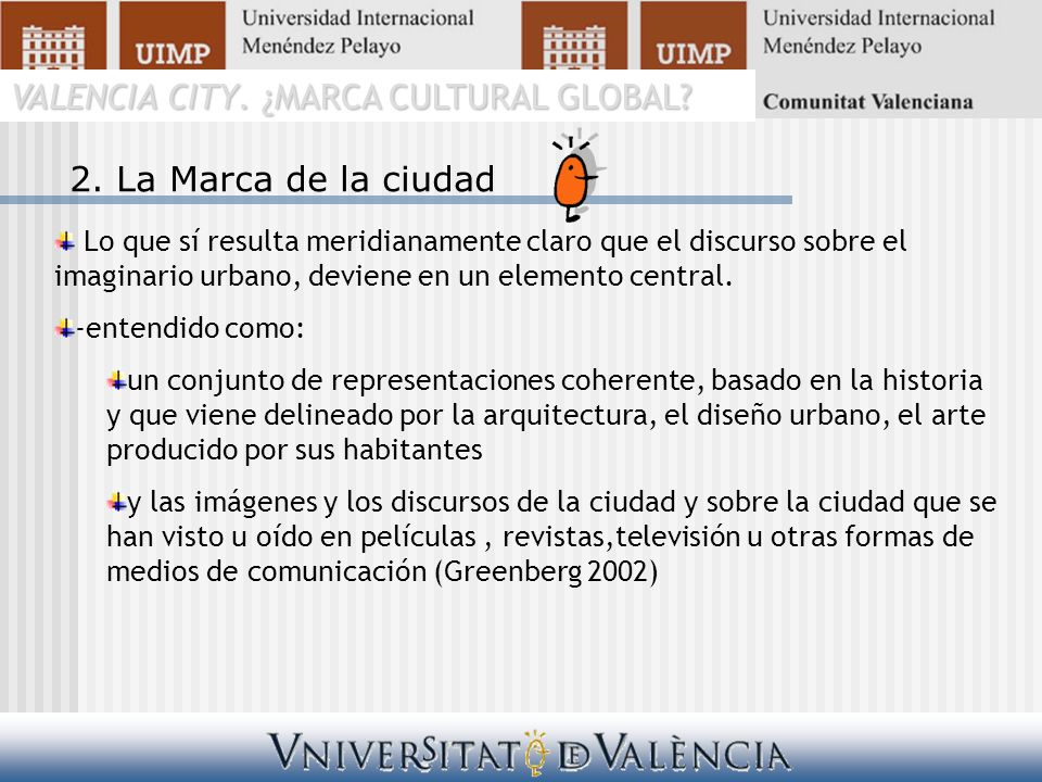 VALENCIA CITY. ¿MARCA CULTURAL GLOBAL. 2.