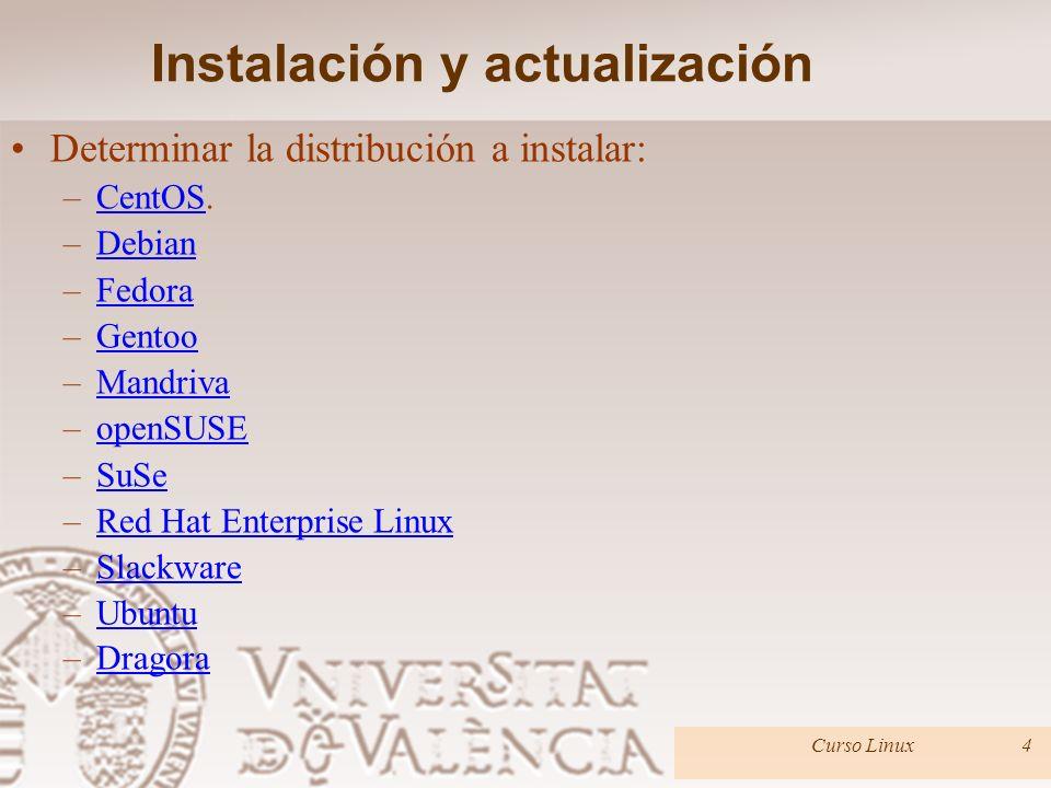Instalación y actualización Determinar la distribución a instalar: –Arch Linux, una distribución basada en el principio KISS con un sistema de desarro
