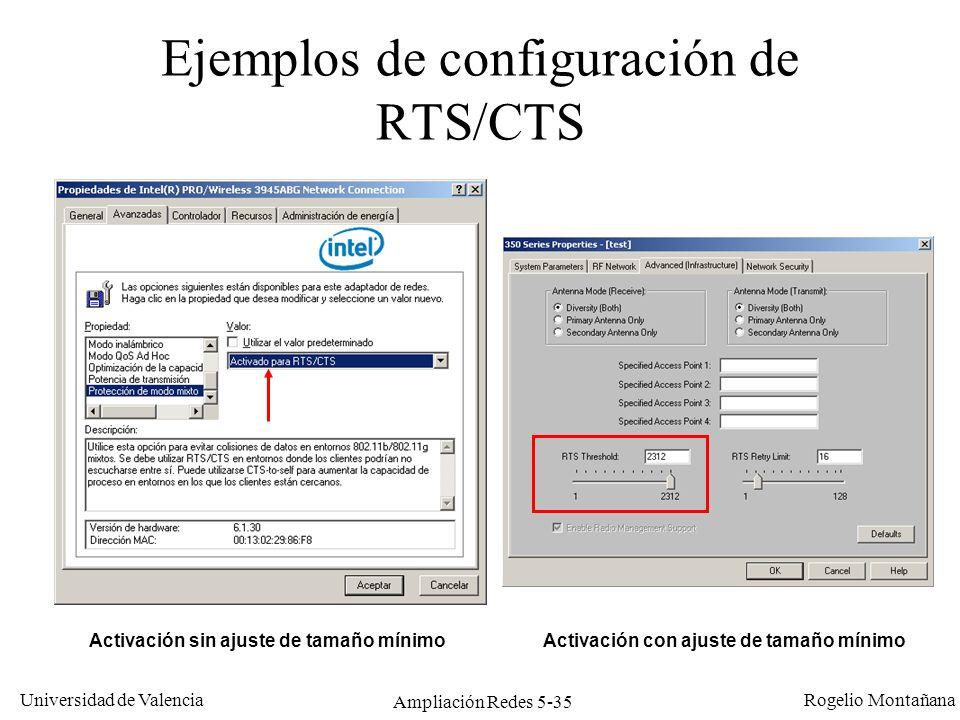 Universidad de Valencia Rogelio Montañana Ampliación Redes 5-35 Ejemplos de configuración de RTS/CTS Activación sin ajuste de tamaño mínimo Activación