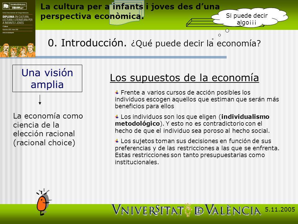 La cultura per a infants i joves des duna perspectiva econòmica.