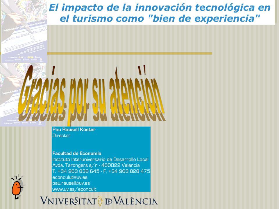 El impacto de la innovación tecnológica en el turismo como bien de experiencia