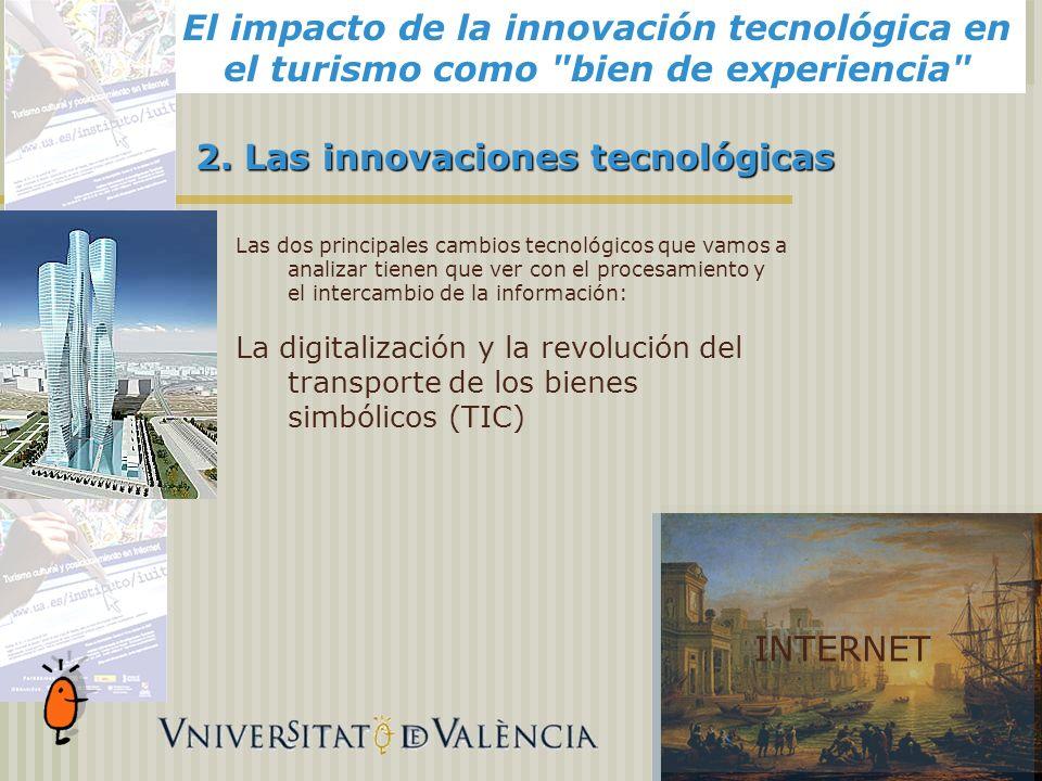El impacto de la innovación tecnológica en el turismo como bien de experiencia INTERNET