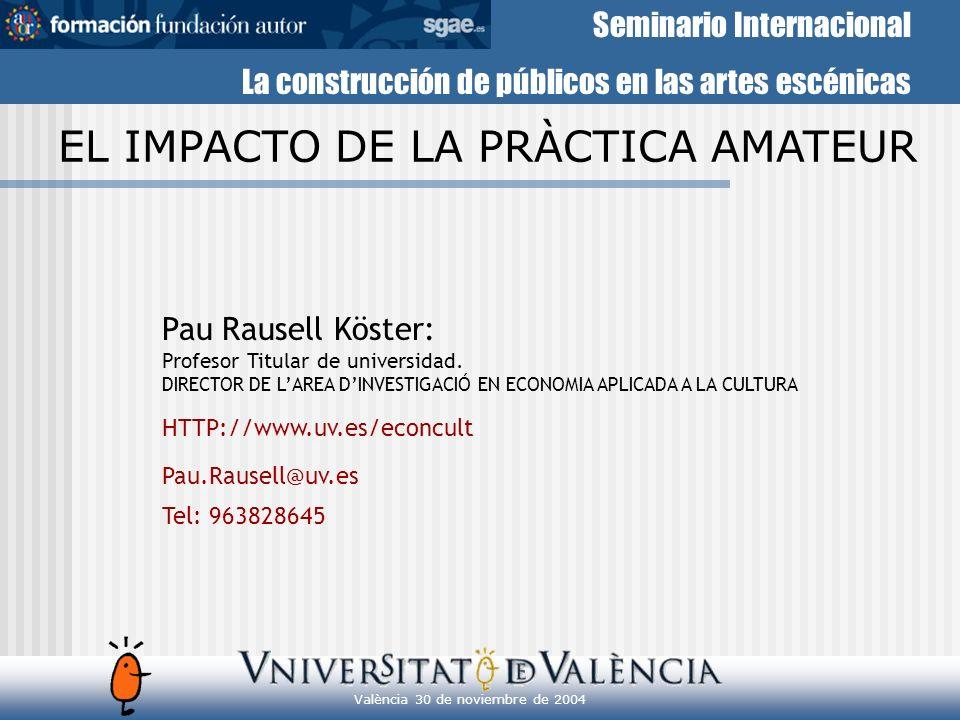 Seminario Internacional La construcción de públicos en las artes escénicas 1.