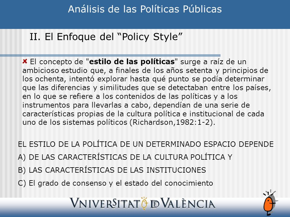 Análisis de las Políticas Públicas II. El Enfoque del Policy Style a) Clasificación de Richardson