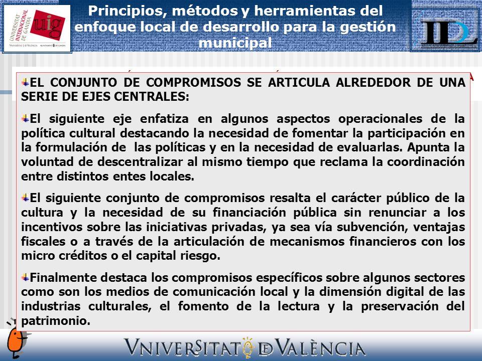 V. EL MARCO IDEOLÓGICO DE LA PLANIFICACIÓN CULTURAL: LA AGENDA 21 DE LA CULTURA.