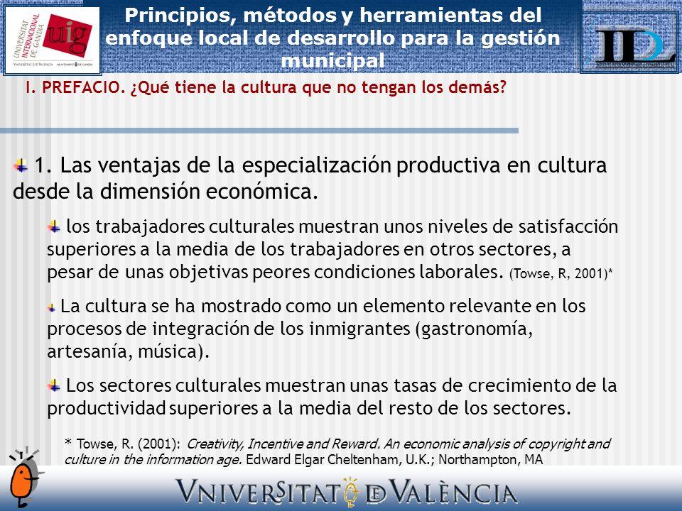 1. Las ventajas de la especialización productiva en cultura desde la dimensión económica.