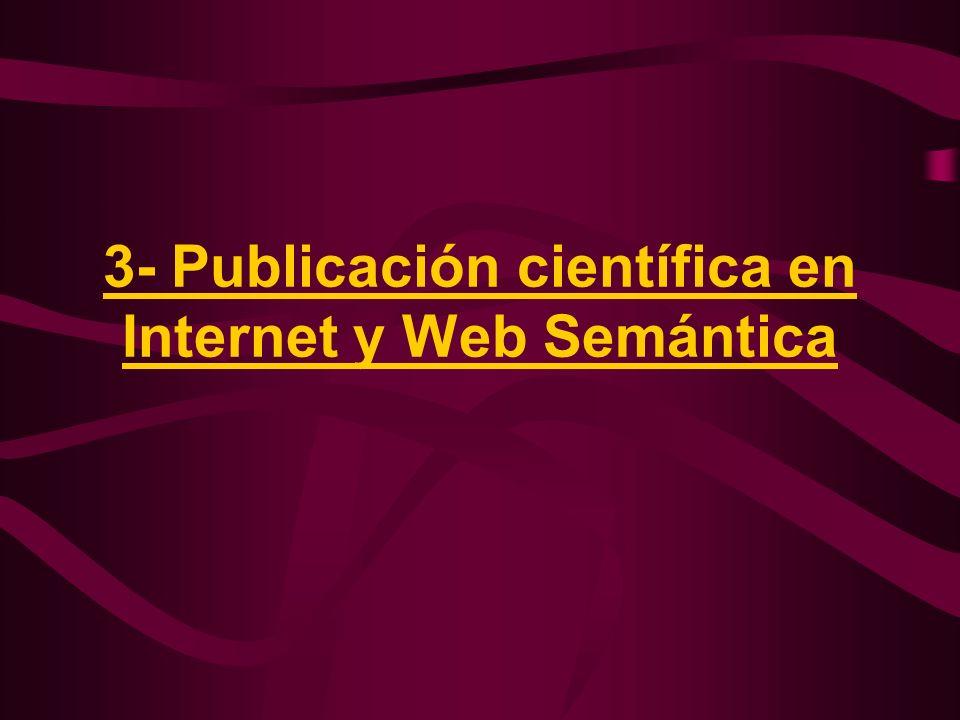 3- Publicación científica en Internet y Web Semántica