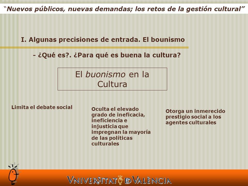 I. Algunas precisiones de entrada. El bounismo El buonismo en la Cultura - ¿Qué es .