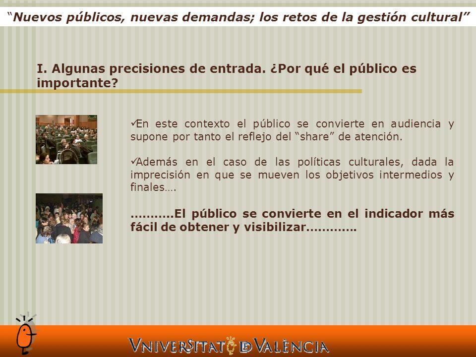 En este contexto el público se convierte en audiencia y supone por tanto el reflejo del share de atención.