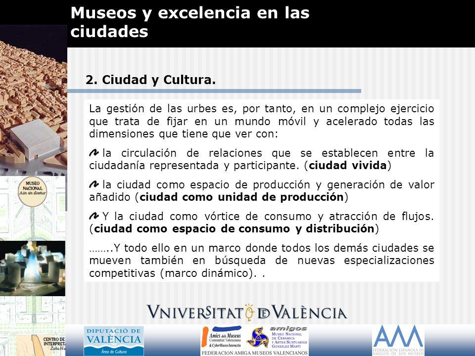 2.Ciudad y Cultura. …..