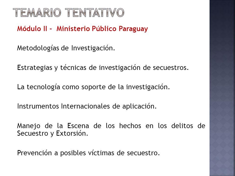 Módulo II - Ministerio Público Paraguay Metodologías de Investigación.