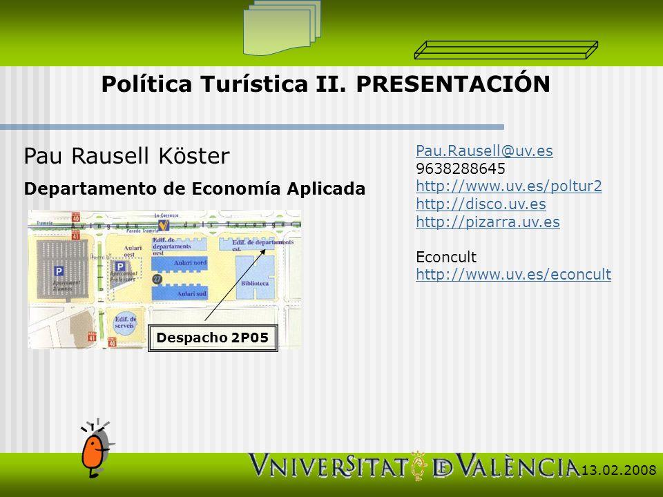 Pau Rausell Köster Departamento de Economía Aplicada Pau.Rausell@uv.es 9638288645 http://www.uv.es/poltur2 http://disco.uv.es http://pizarra.uv.es Eco