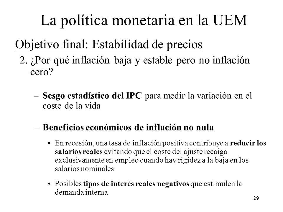 29 Objetivo final: Estabilidad de precios 2. ¿Por qué inflación baja y estable pero no inflación cero? –Sesgo estadístico del IPC para medir la variac