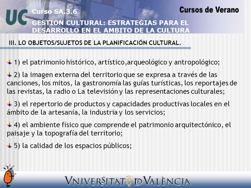 Curso SA.3.6 GESTION CULTURAL: ESTRATEGIAS PARA EL DESARROLLO EN EL AMBITO DE LA CULTURA III.