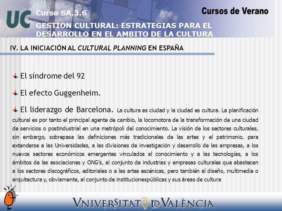 Curso SA.3.6 GESTION CULTURAL: ESTRATEGIAS PARA EL DESARROLLO EN EL AMBITO DE LA CULTURA IV.