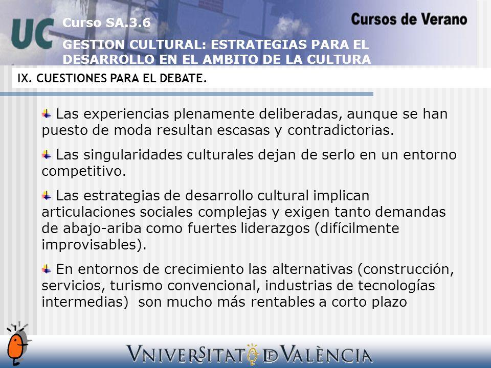 Curso SA.3.6 GESTION CULTURAL: ESTRATEGIAS PARA EL DESARROLLO EN EL AMBITO DE LA CULTURA IX.