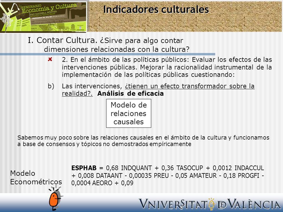 Indicadores culturales II.El impacto económico de la cultura.