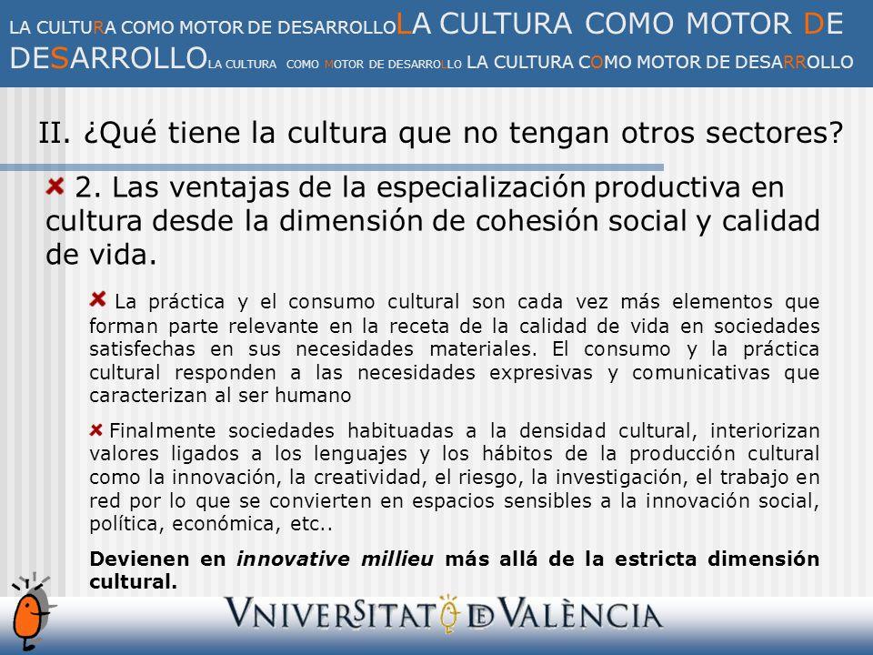 III.El impacto económico del sector del ocio y la cultura 1.