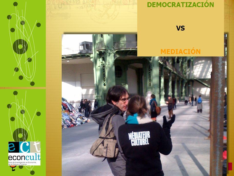 DEMOCRATIZACIÓN VS MEDIACIÓN