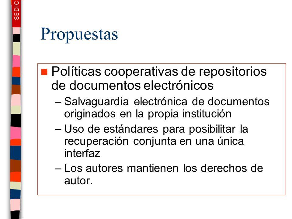 Propuestas Políticas cooperativas de repositorios de documentos electrónicos –Salvaguardia electrónica de documentos originados en la propia instituci
