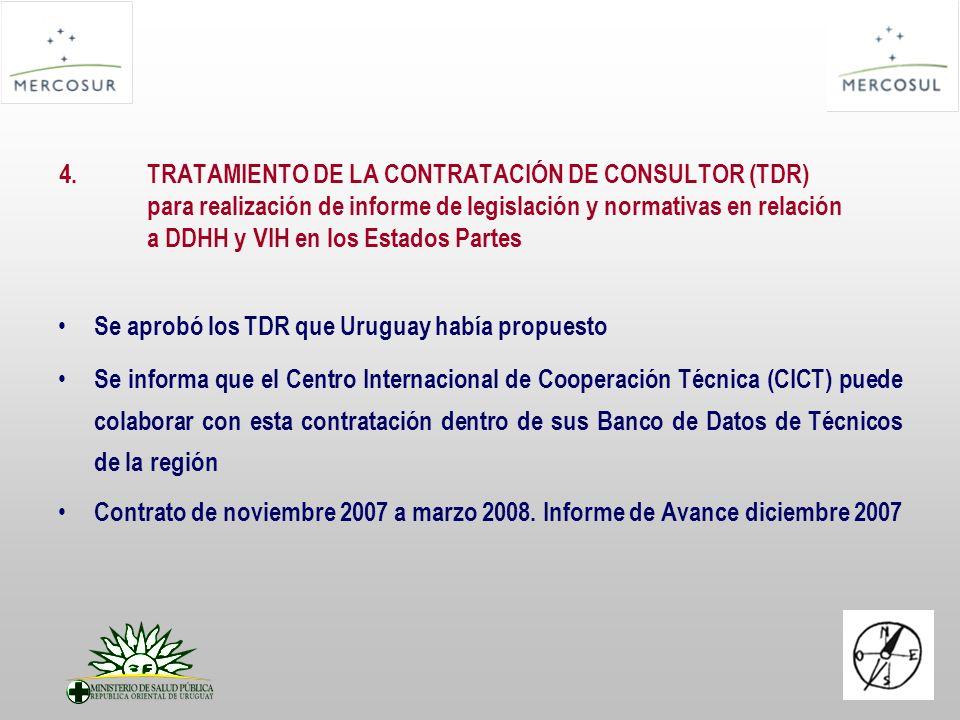 4.TRATAMIENTO DE LA CONTRATACIÓN DE CONSULTOR (TDR) para realización de informe de legislación y normativas en relación a DDHH y VIH en los Estados Pa