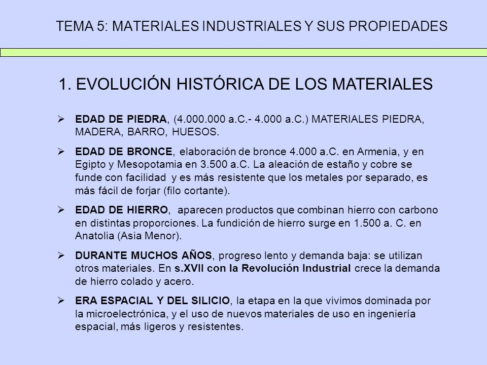 TEMA 5: MATERIALES INDUSTRIALES Y SUS PROPIEDADES 2.